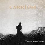 Carrion folk, tradiciones Vivas
