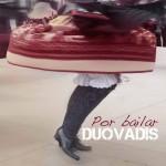 Dúo Vadis, por bailar