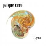 Parque Cero, Lyra